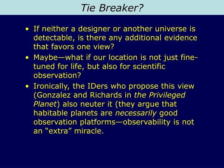 Tie Breaker?
