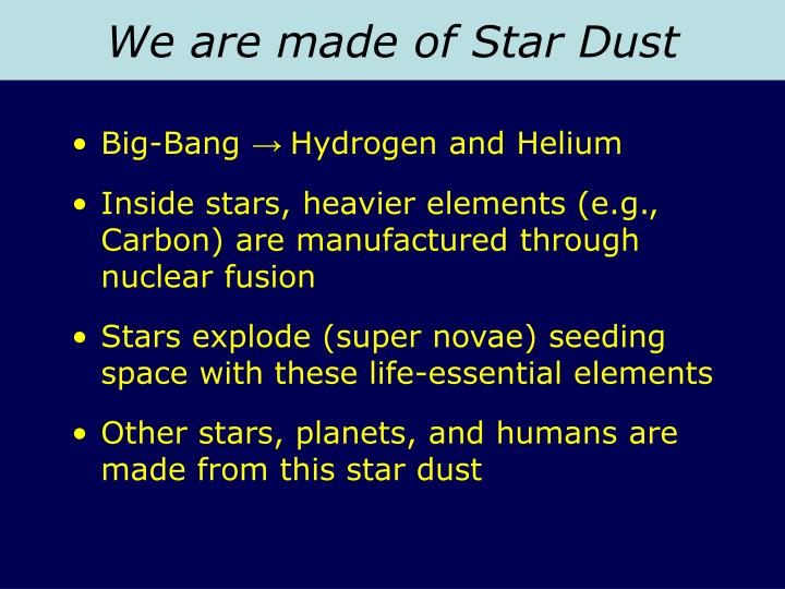 We are made of Star Dust