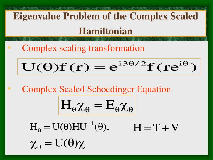 Eigenvalue Problem of the Complex Scaled Hamiltonian