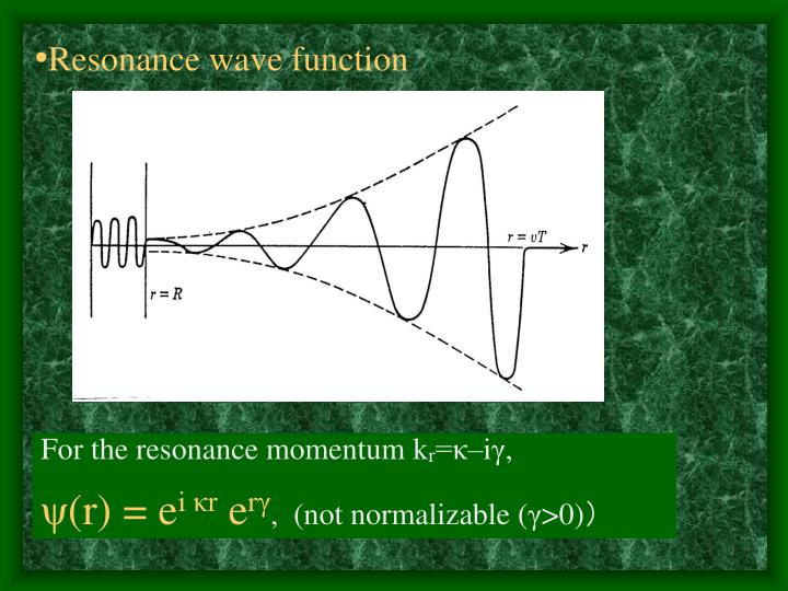 Resonance wave function