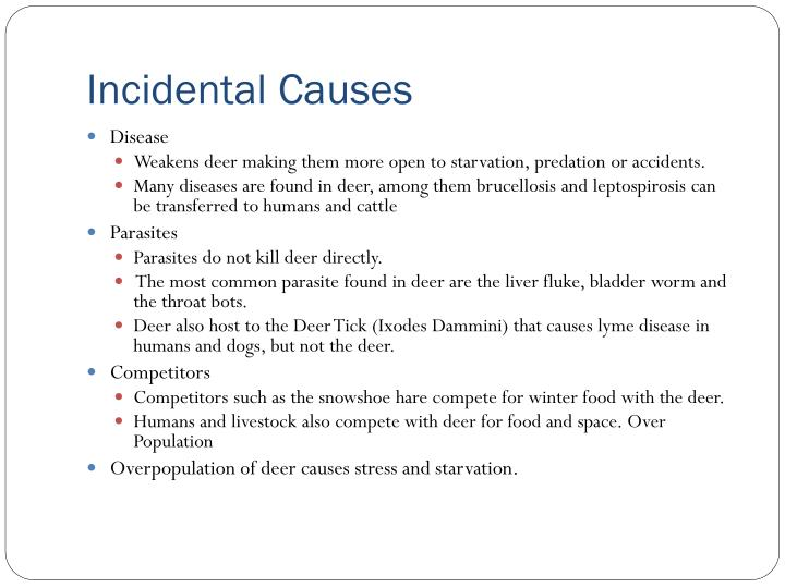 Incidental Causes