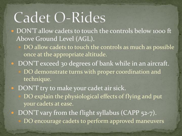 Cadet O-Rides