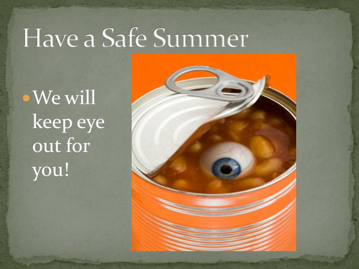 Have a Safe Summer