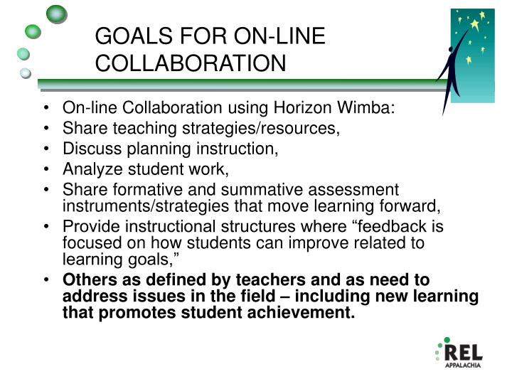 Goals for on line collaboration