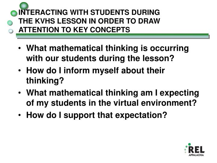 INTERACTING WITH STUDENTS DURING