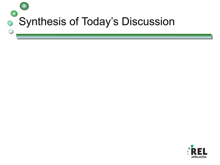 Synthesis of Today's Discussion