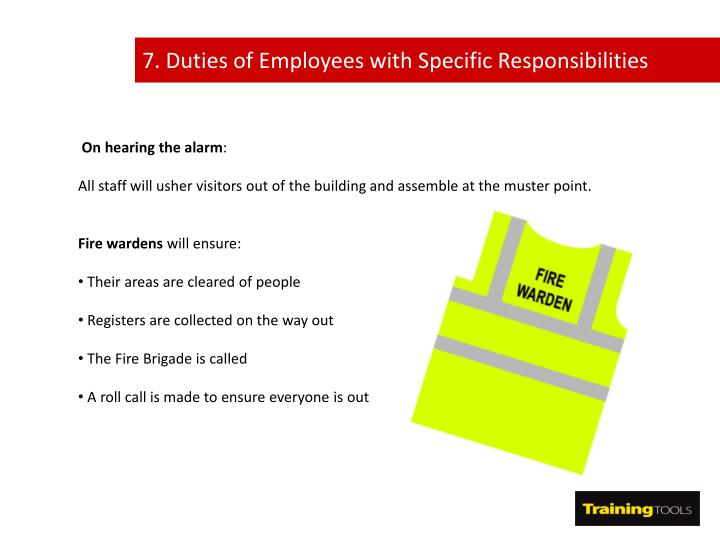 7. Duties of Employees with Specific Responsibilities