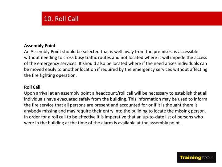 10. Roll Call