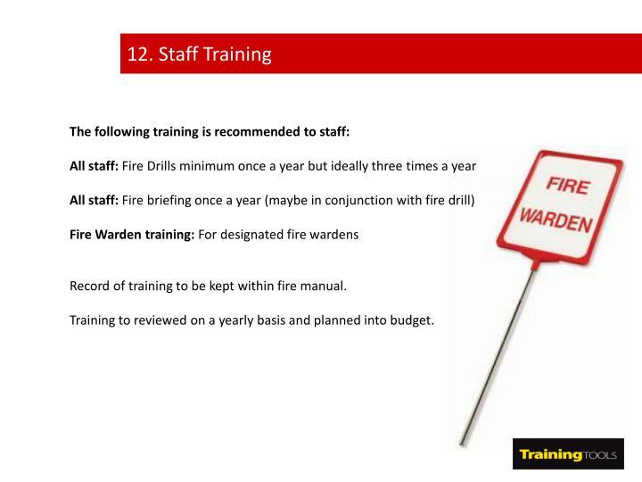 12. Staff Training