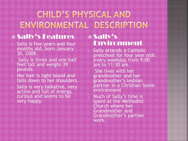 Child's physical and Environmental  Description