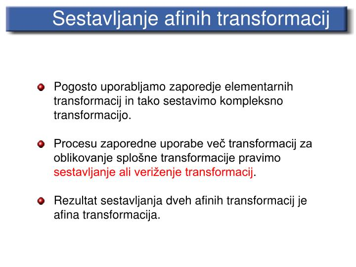 Sestavljanje afinih transformacij