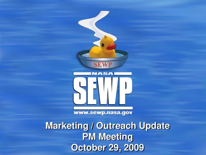 Marketing outreach update pm meeting october 29 2009