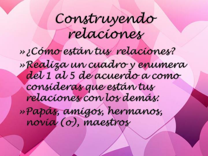 Construyendo relaciones