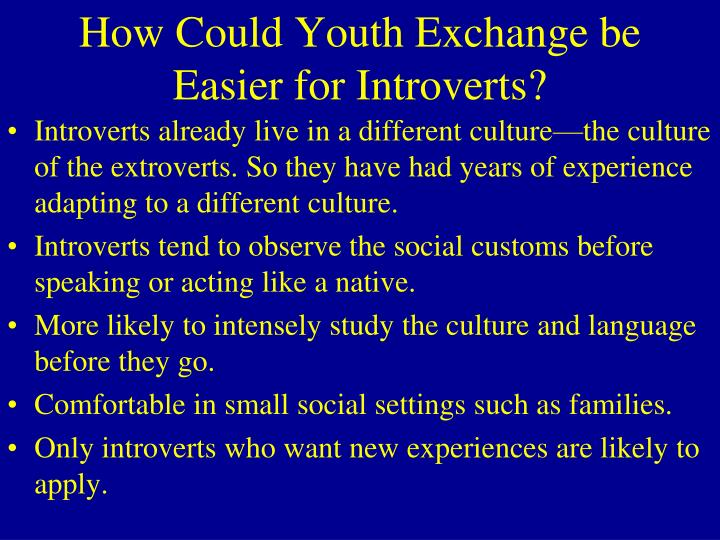 How Could Youth Exchange be Easier for Introverts?