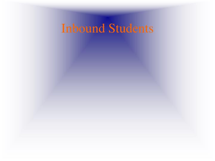 Inbound Students