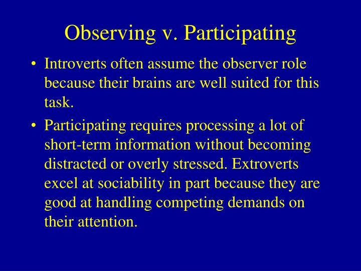 Observing v. Participating