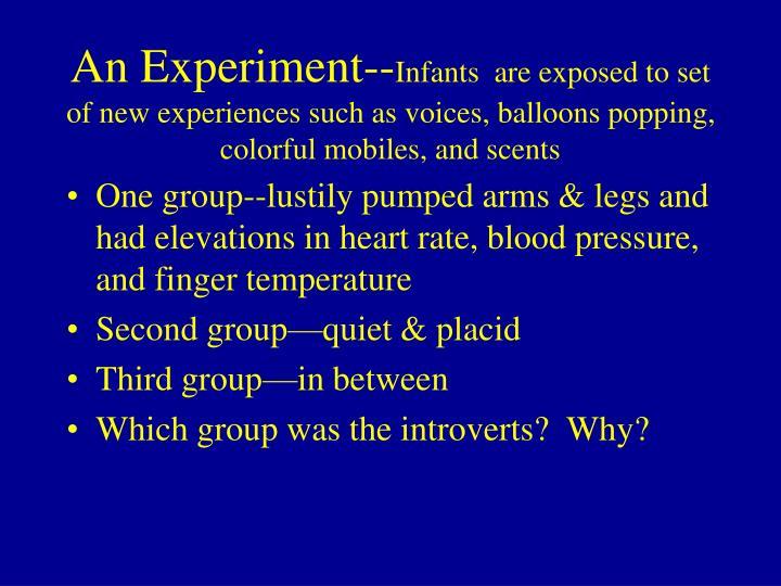 An Experiment--