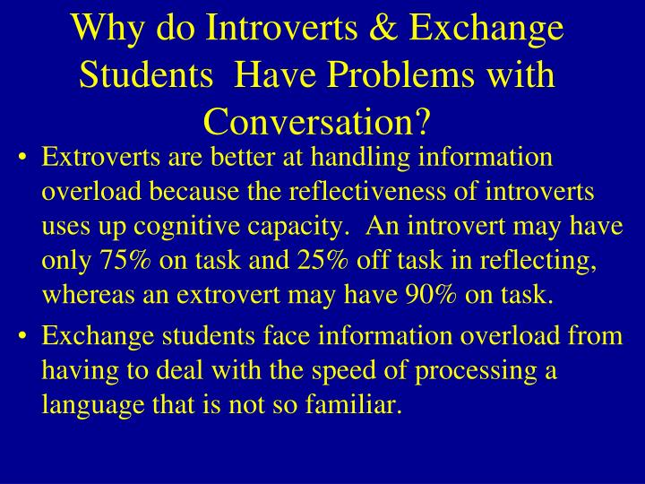 Why do Introverts & Exchange Students  Have Problems with Conversation?