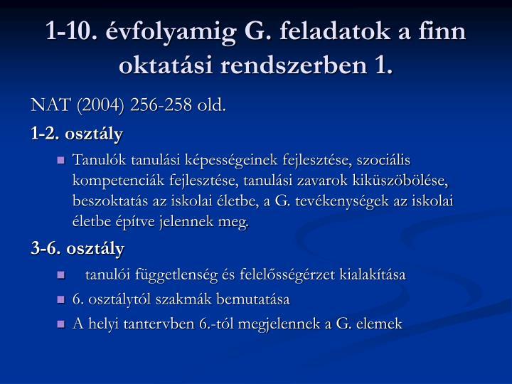 1-10. évfolyamig G. feladatok a finn oktatási rendszerben 1.