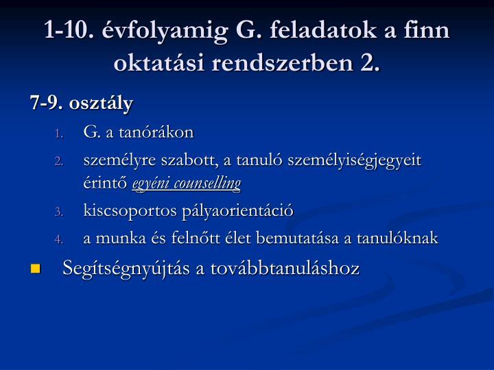 1-10. évfolyamig G. feladatok a finn oktatási rendszerben 2.
