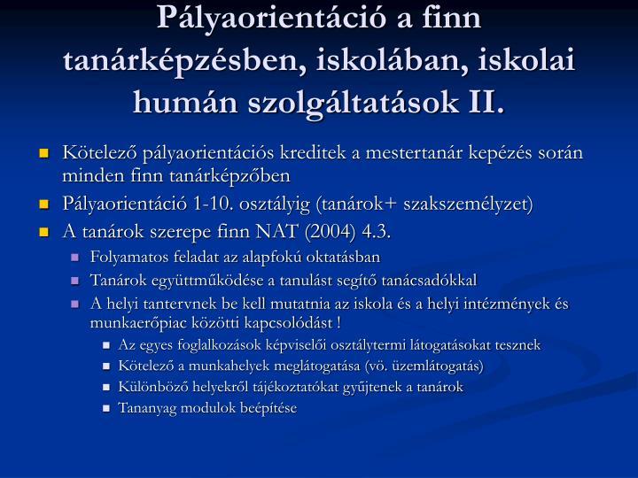 Pályaorientáció a finn tanárképzésben, iskolában, iskolai humán szolgáltatások II.