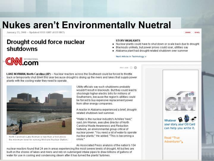 Nukes aren't Environmentally Nuetral