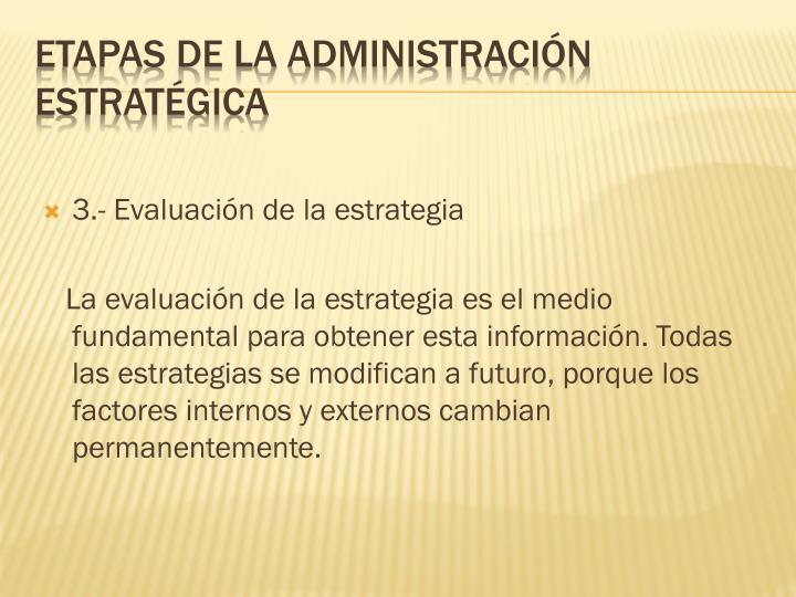 3.- Evaluación de la estrategia