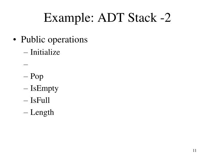 Example: ADT Stack -2
