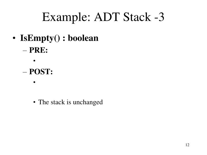 Example: ADT Stack -3