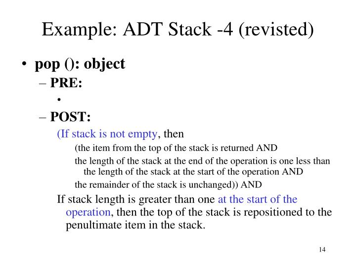 Example: ADT Stack -4 (revisted)
