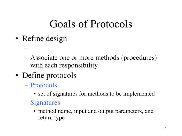 Goals of Protocols