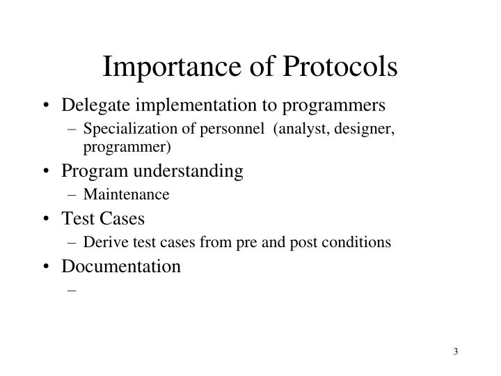 Importance of protocols