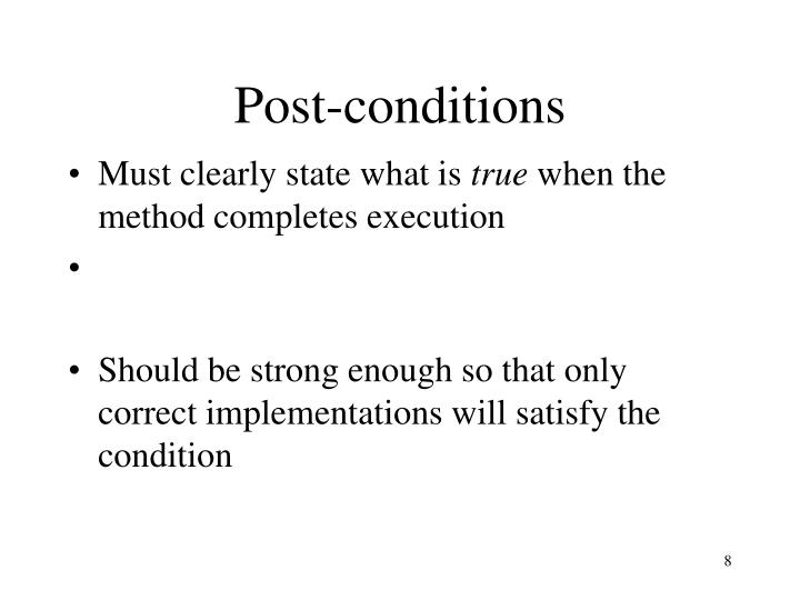 Post-conditions