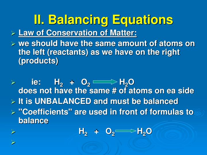 II. Balancing Equations