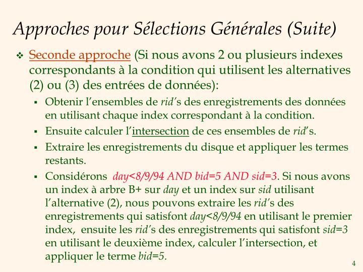 Approches pour Sélections Générales (Suite)