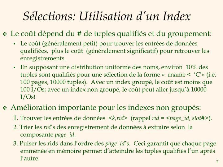 Sélections: Utilisation d'un Index