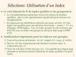 s lections utilisation d un index