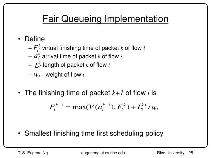Fair Queueing Implementation
