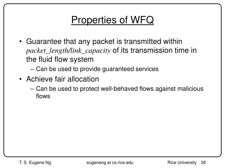 Properties of WFQ