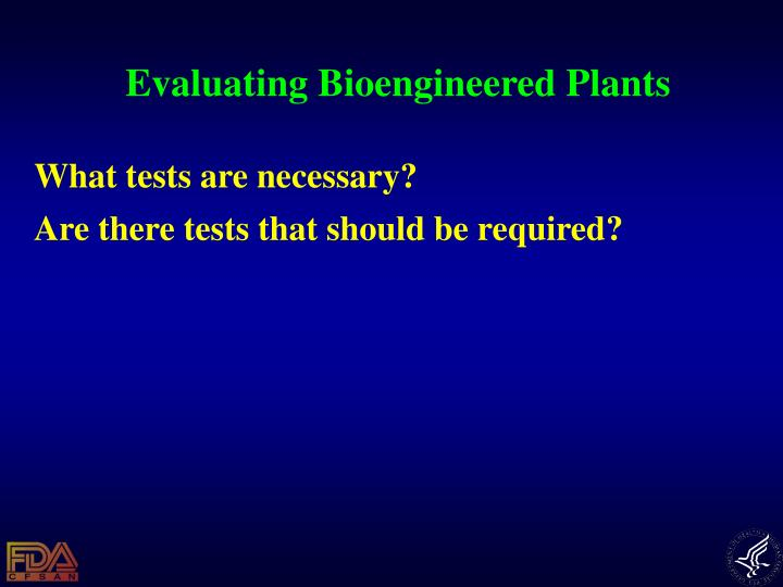 Evaluating Bioengineered Plants