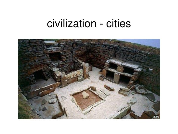 civilization - cities