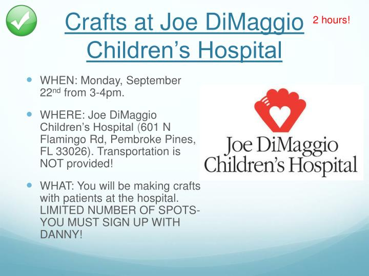 Crafts at Joe DiMaggio Children's Hospital