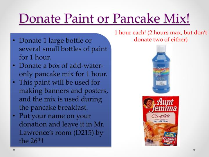 Donate Paint or Pancake Mix!