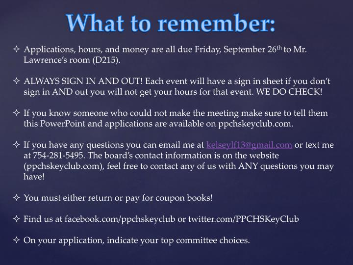 Applications, hours, and money are all due Friday, September 26