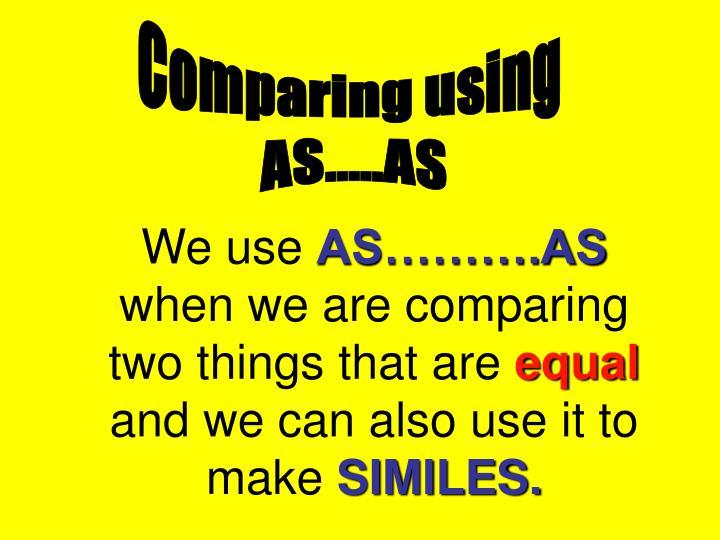 Comparing using