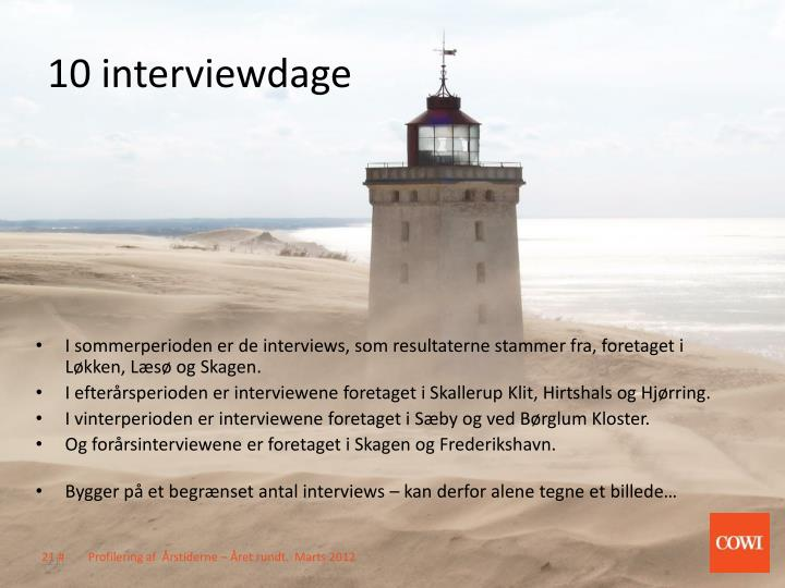 10 interviewdage