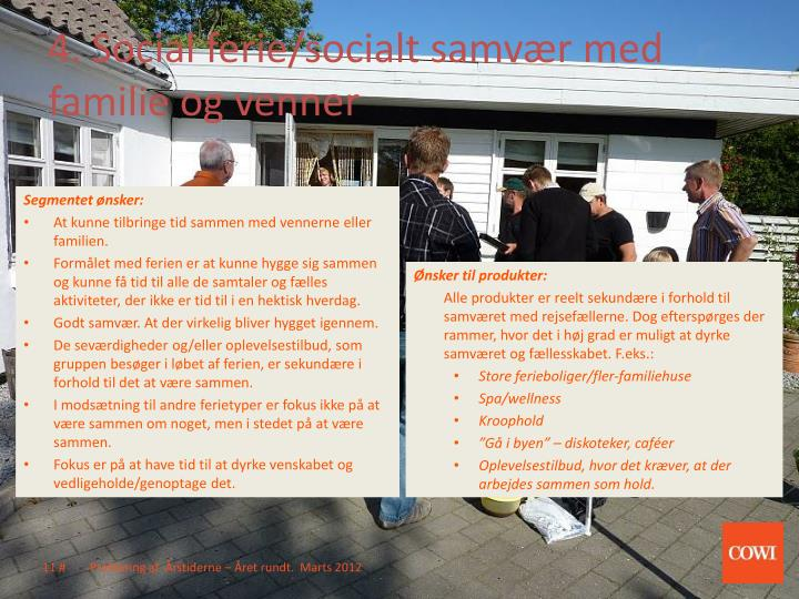 4. Social ferie/socialt samvær med familie og venner