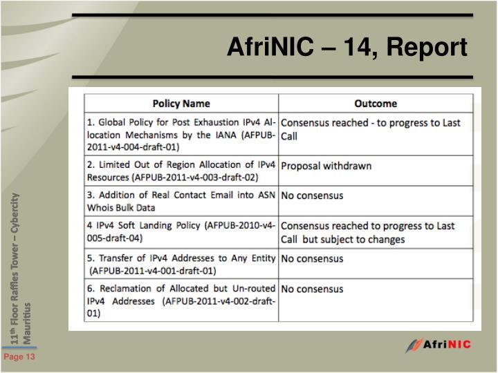 AfriNIC – 14, Report