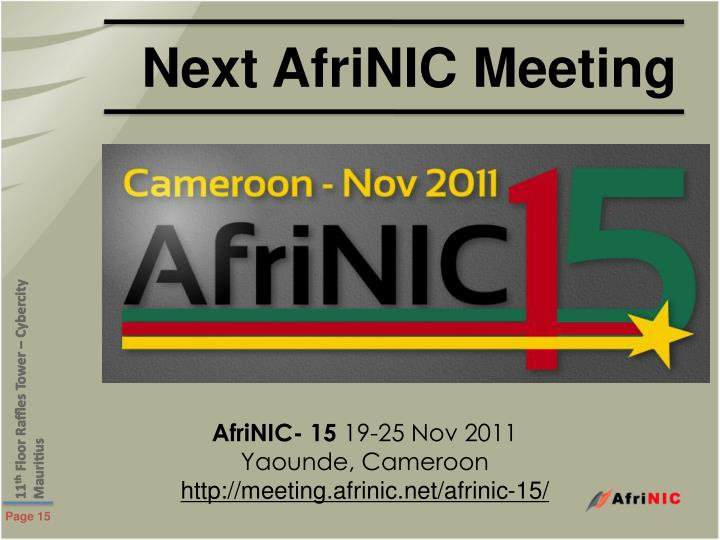 Next AfriNIC Meeting