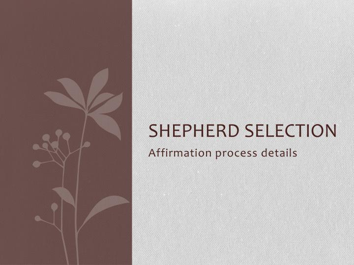 Shepherd selection